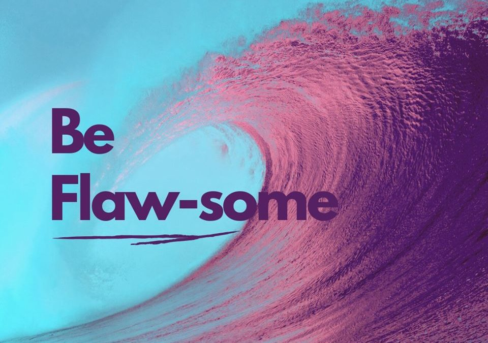 Be Flaw-some