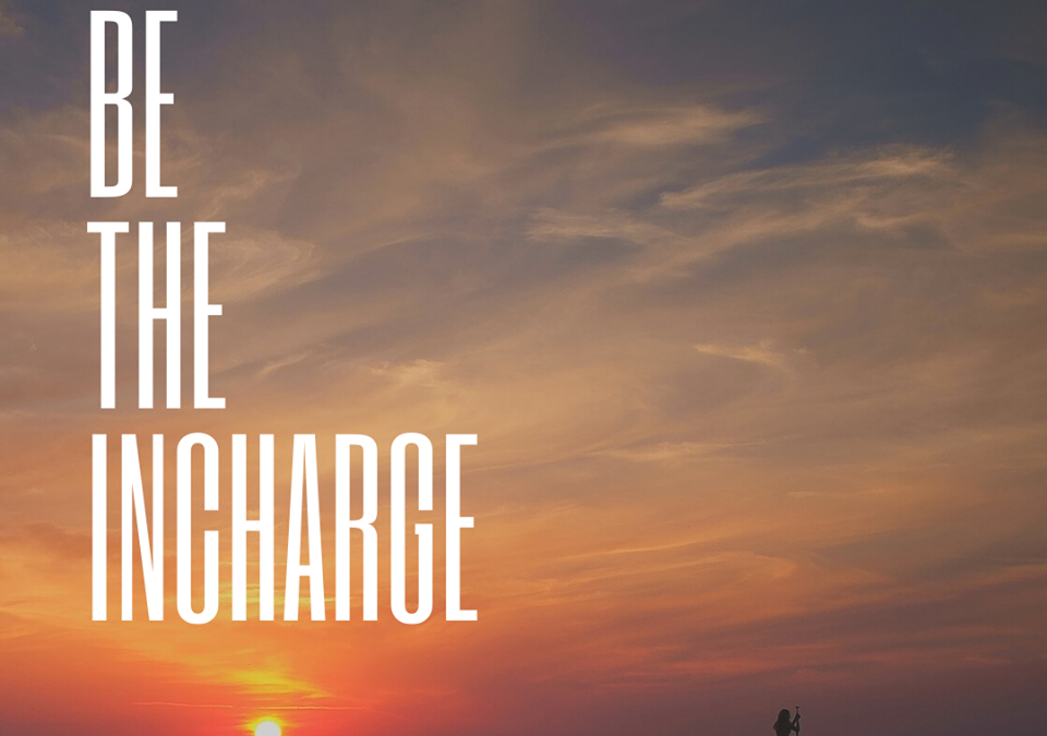 Be the Incharge